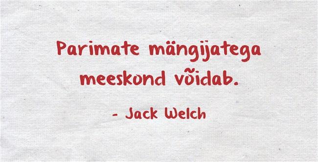 Parimate mängijatega meeskond võidab. Jack Welch